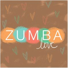 Zumba Love Get out there and DANCE!  The Ballroom Dance Company 8900 SW Commercial Street Tigard, Oregon 97224 www.theballroomdancecompany.com