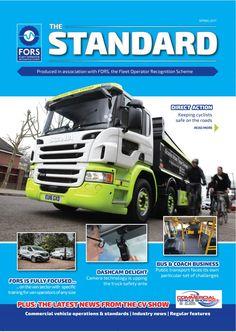 'The Standard' magazine - FORS - Fleet Operator Recognition Scheme Internet Marketing, Online Marketing, Social Media Marketing, Digital Marketing, New Industries, Bus Coach, Used Trucks, Heavy Machinery, Sale Promotion