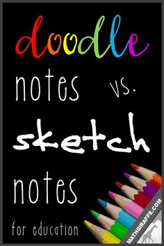 sketch notes vs. doodle notes in the classroom - teaching with visual note taking methods