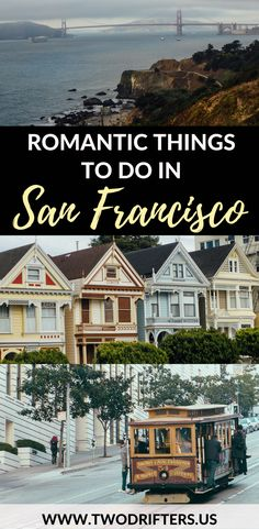 San Francisco is for lovers. This couples guide will help you find the most romantic things to do in San Francisco.