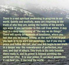 There is a vast spiritual awakening in progress...