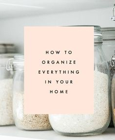 How To Organize Everything In Your Home | Clementine Daily