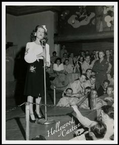 The Hollywood Canteen, the Stars came out to entertain soldiers & sailors.