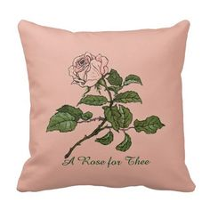 Vintage Pink Rose Quote Pillow - #vintagewishes #zazzle