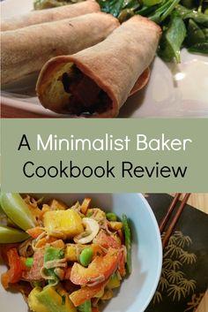Minimalist Baker Cookbook #vegancookbooks #quickveganrecipes #minimalistbaker #minimalistbakereverydaycooking #vegancookbookreview