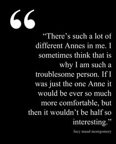 Oh, I love this quote so much.  There are so many Brooke's in me.  It sometimes drives me to crazy confusion, but life is much more interesting because of it.