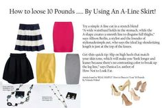 How to lose 10 lbs... By wearing an A-line skirt.