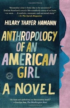 <i>Anthropology of an American Girl</i> by Hillary Thayer Hamman