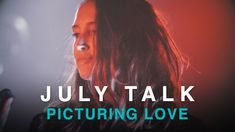 July Talk | Picturing Love | Live in Studio