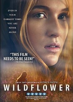 Nathalia Ramos & Cody Longo & Alex Steeleb in: Wildflower 2016 Drama, Thriller 🎥 For Orders & ℹ:👉 99534112 Good Movies On Netflix, Movies To Watch, Movies Online, Top Movies, Christian Book Store, Christian Films, Film Vf, Film Movie, Streaming Vf