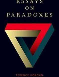 Essays on paradoxes free download by Horgan Terry ISBN: 9780199858422 with BooksBob. Fast and free eBooks download.  The post Essays on paradoxes Free Download appeared first on Booksbob.com.