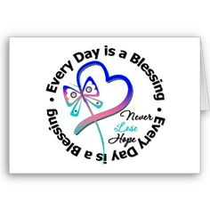 Every Day is a Blessing - Hope Thyroid Cancer Greeting Card by cancerapparel
