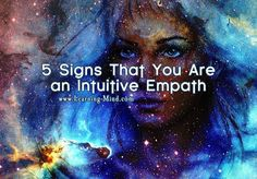 5 signs that you are an intuitive empath
