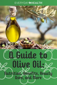 From nutrition to beauty, you can use olive oil in many different ways.
