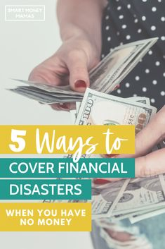 5 Ways to Cover Financial Disasters When You Have No Money - Pandemic Ways To Save Money, Make More Money, Money Saving Tips, Money Tips, Wealth Management, Money Management, Financial Goals, Financial Planning, Budget App