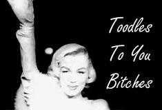 marilyn mnoroe bitch quotes | Singers I love are : Beyoncé, Cheryl, Nicole Scherzinger and Koda ...