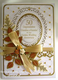 Jeannie's Crafty Little Bits: Golden Wedding Anniversary Card with Spellbinders Dies