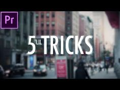 5 Little Video Editing Tricks that make a BIG Difference! (Adobe Premiere Pro CC Tutorial / How to) - YouTube