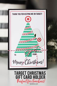 FREE PRINTABLE - Target Gift Card Holder for Christmas! Great idea for Teachers!