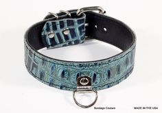 This BDSM Collar is a 1.5 Turquoise Croc Embossed Leather. Handcrafted In Ca using the highest quality leather. Each collar goes through dozens of