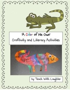 A Color of His Own - Craftivity and Literacy Activities.Each student makes their own chameleon; make a bulletin board