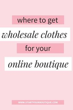 How to buy and where to find wholesale clothing vendors for your online boutique. Click through to learn about where buyers go to purchase clothes, shoes, accessories for a women's online boutique. Also get access to wholesale boutique clothes suppli Baby Boutique, Ladies Boutique, Boutique Ideas, Boutique Names, Women's Shoes, Starting An Online Boutique, Wholesale Boutique Clothing, Online Fashion Boutique, Clothing Stores