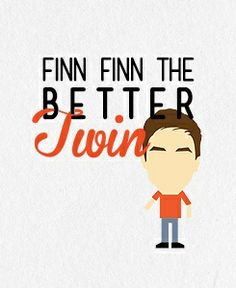 Finn Finn the better TWIN