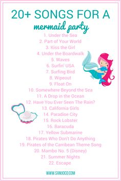 20+ of the most perfect song for your mermaid inspired birthday party - totally setting the scene for an under the sea celebration.