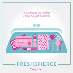 Be ready for anything on date night! Here is what to bring to stay fresh and confident all night long. #FreshIsFierce