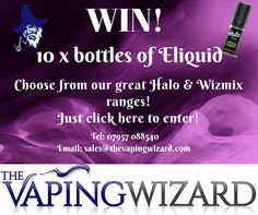 Enter today for your chance to win this fantastic prize from The Vaping Wizard.  Win your choice of any 10 bottles from the Vaping Wizards Halo & WIzMix ranges. Lots of great flavours to choose from! Click here now to enter for free!