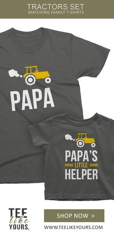 PAPA and PAPA's little helper. Farm style Matching Shirts Set with Tractor for Grandpa/Daddy and Me. - These Tractors Matching T-shirts are our BEST Seller! If you enjoy matching with you little one you - Matching Family T Shirts, Father And Son, Gifts For Father, Son Quotes, Sister Quotes, Baby Quotes, Daughter Quotes, Mother Quotes, Sons