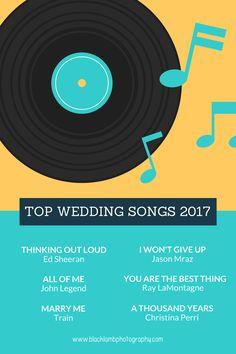 Six of the top 2017 wedding songs for 2017. #wedding #weddingsongs #songs #2017 #ottawa #ottawaphotographer #photographer