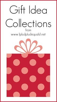 Christmas Gift Ideas for Kids ~ Tots, Preschoolers, Elementary, Boys, Girls and even moms!