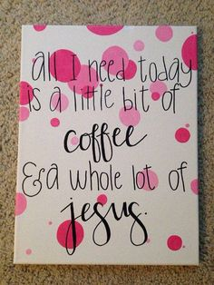 Coffee and Jesus!