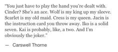 Thorne is obviously the joker.