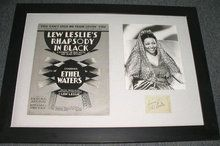 "Ethel Waters (1896-1977) Autograph framed with an original Lew Leslie's Rhapsody in Black Sheet Music and 7""X9"" photograph. Inscribed ""Sincerely Ethyl Waters"" on 3""X2"" chit $395"