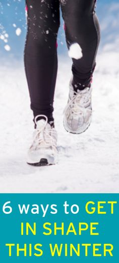 6 ways to get in shape this winter  #ambassador