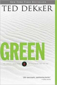 Green by Ted Dekker (Book #0 - The Circle Series)