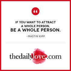 Visual Inspiration: Be A Whole Person