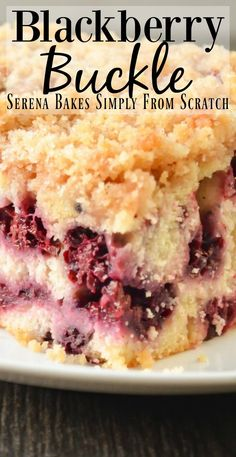Blackberry Buckle Cake recipe is an easy to make cake with crumb topping that is a delicious favorite for breakfast, brunch or dessert from Serena Bakes Simply From Scratch. Kid Desserts, Delicious Desserts, Yummy Food, Blackberry Cake, Blackberry Dessert Recipes, Sweet Recipes, Cake Recipes, Healthy Recipes, Desserts