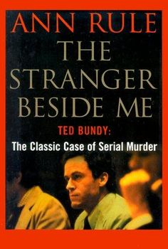 Ann Rule is a brilliant true crime author, and this book is her best.