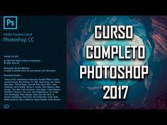 CURSO DE PHOTOSHOP CC 2017 - COMPLETO - YouTube