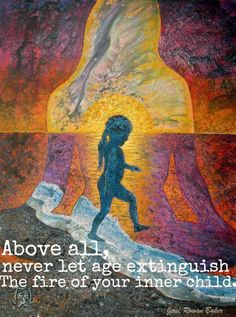 Your Inner child ~ is playful ~ joyful ~ adventurous ~ bring her out to play ~ more often! Lightbeingmessages.com
