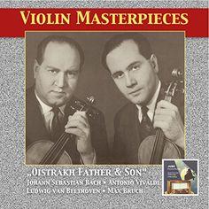 Violin Masterpieces: Oistrakh Father & Son (Remastered 20... https://www.amazon.com/dp/B00S07756W/ref=cm_sw_r_pi_dp_x_ziNlzbMF8GR2G