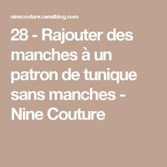 28 - Rajouter des manches à un patron de tunique sans manches - Nine Couture