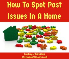 Tips to help spot past issues in a home before you purchase the property.