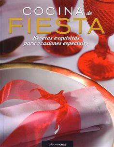 Cocina de fiesta  Recetas exquisitas para ocasiones especiales  Autor: Iker Erauzkin   Daniel Loewe y Quim Roser (fotografías)