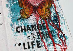 ChangeIsPartofLifeCloseUpBlog-550W