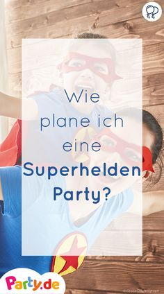 Superhero Party: Celebrate like your favorite hero! Not only children get big eyes on everything that has to do with Spiderman, Iron Man and Co. Iron Man, Captain Amerika, Good Skin Tips, What Is Digital, Superhero Party, Spiderman, Batman, Big Eyes, Cool Photos