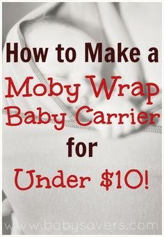 DIY Moby Wrap: How to Make a Moby Wrap for Under $10